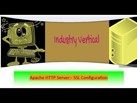 Apache HTTP Server Administration: Part 10 SSL Configuration
