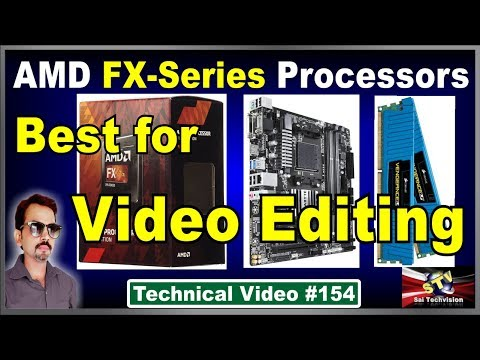AMD FX-Series Processor Best for Video Editing with Price in Hindi #154