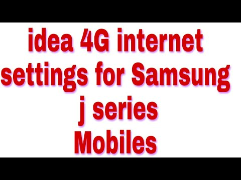 IDEA 4G internet settings for samsung J2 J3 J5 J7 and J series  android phones