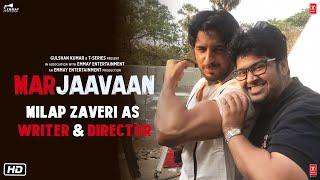 Marjaavaan   Milap Zaveri As Writer & Director   Sidharth, Riteish, Tara   In Cinemas Now
