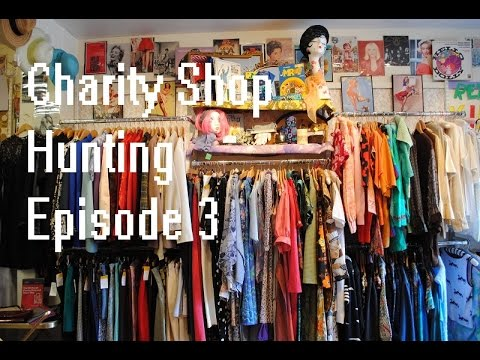 Charity Shop Hunting episode 3 - Mum Knows Best