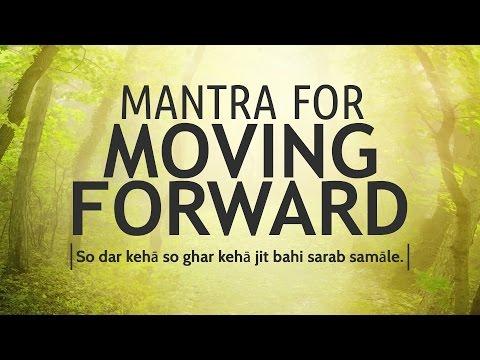 Mantra for Moving Forward - So Dar Kehā  | DAY 28 of 40 DAY SADHANA