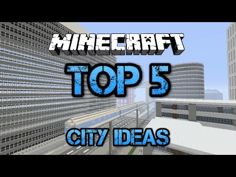 Minecraft - Top 5 things to add to your city