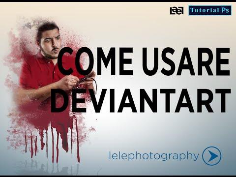 [Video Tutorial] - Come usare Deviantart