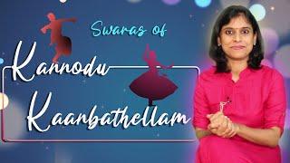 How to sing Kannodu Kaanbathellam swaras