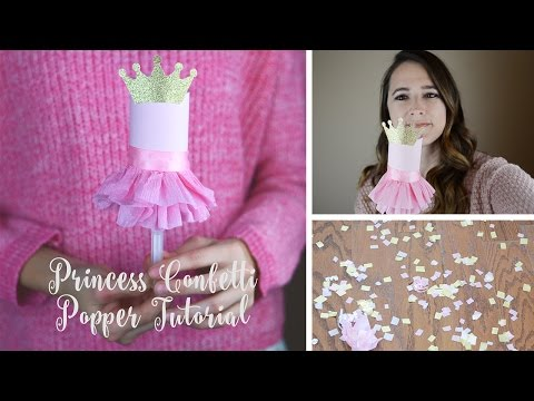 How To Make Confetti Poppers For Princess Party | Simply Dovie