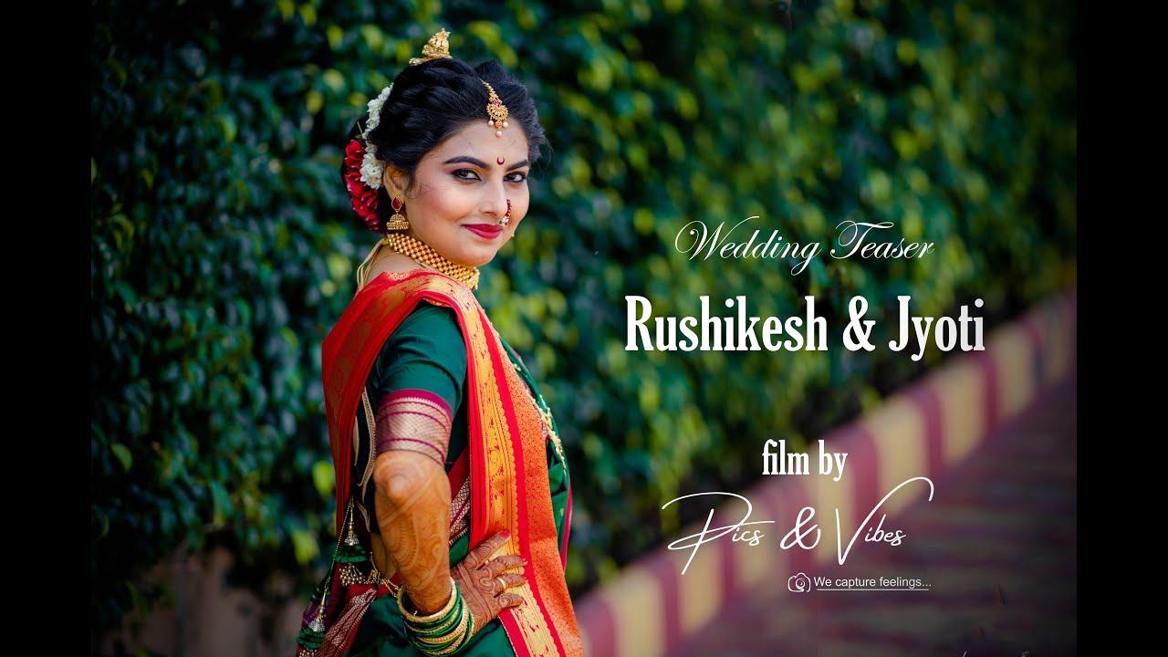 Rushikesh & Jyoti I Wedding Teaser I Pics and Vibes