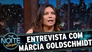 Entrevista com Márcia Goldschmidt | The Noite (16/11/17)