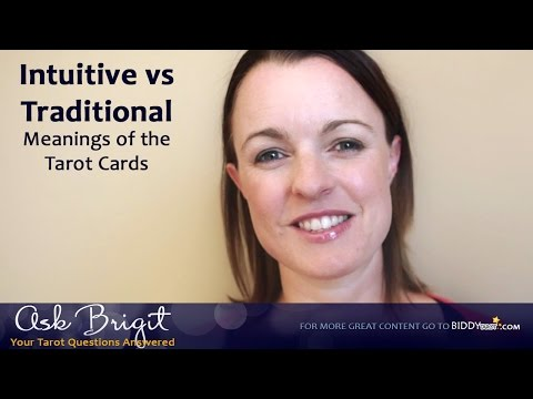 Ask Brigit: Intuitive vs Traditional Meanings of the Tarot Cards