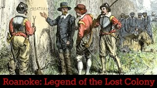 Roanoke - Legend of the Lost Colony