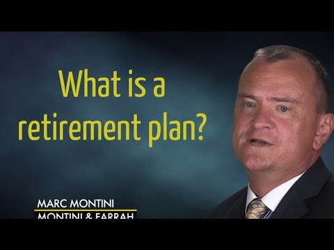 What is a Retirement Plan?