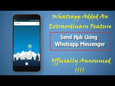 How to Send .apk files on Whatsapp || Official Trick 2017