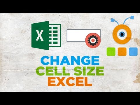 How to Change Cell Size in Excel