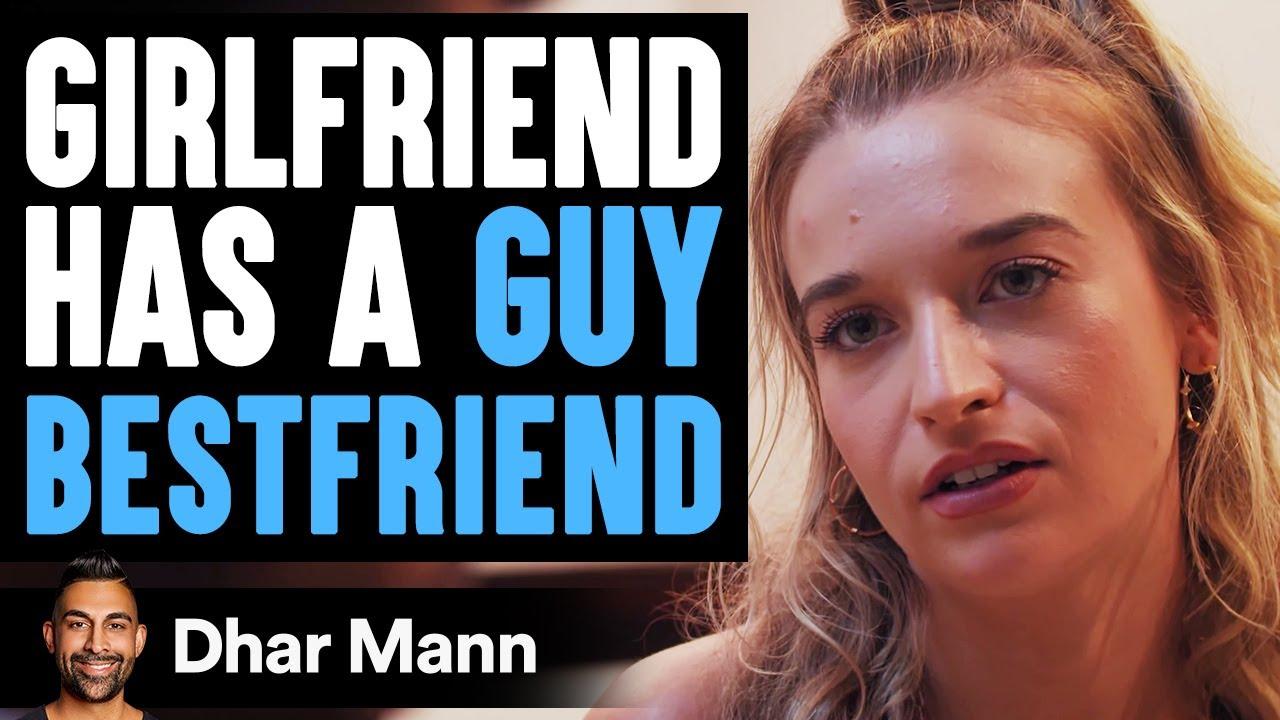 Girlfriend Has Guy Best Friend, What Boyfriend Does Is Shocking   Dhar Mann