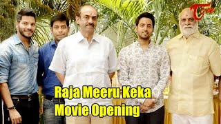 Raja Meeru Keka Movie Opening || Revanth, Noel, Krishna Kishore