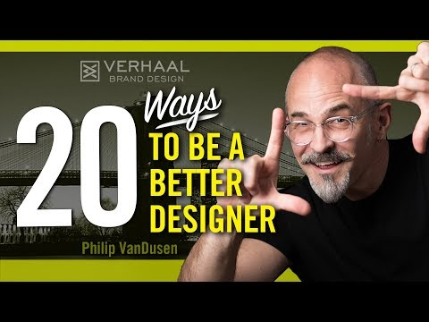 20 Ways to become a Better Designer and to be More Creative