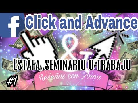 Click & Advance ¿Seminario, Trabajo o Fraude? / Reseñas con Anna