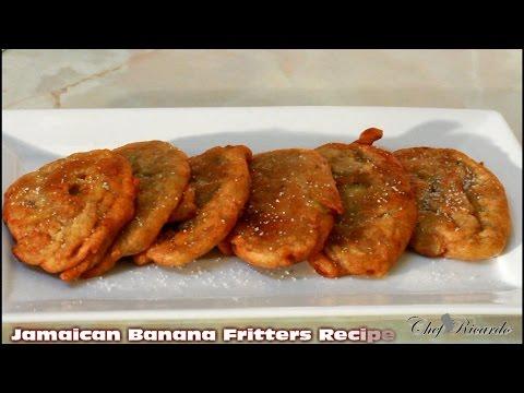 Jamaican banana fritter recipe from jamaican chef caribbean food