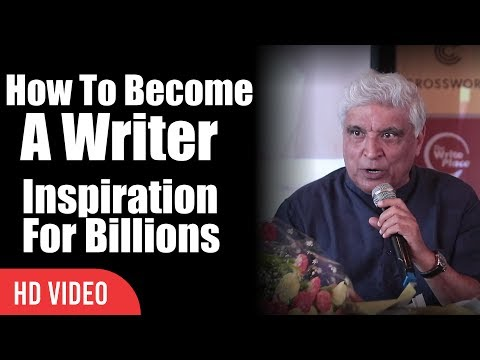 How To Become A Writer | Inspiring Speech From javed Akhtar