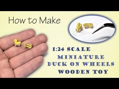 Miniature Duck on Wheels Wooden Toy Tutorial | Dollhouse | How to Make 1:24 Scale DIY