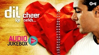 Superhit Bollywood Hindi Sad Songs | Dil Cheer Ke Dekh - The Sweet Pain of Love Audio Jukebox