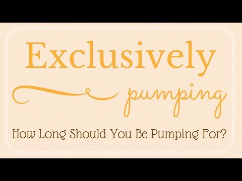 Exclusively Pumping // How Long Should You Pump For?