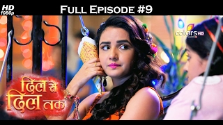 Dil Se Dil Tak - 9th February 2017 - दिल से दिल तक - Full Episode (HD)