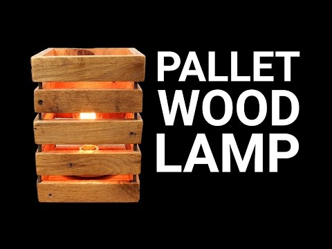 How To Make a Pallet Wood Lamp