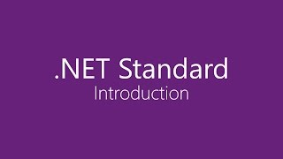 .NET Standard - Introduction
