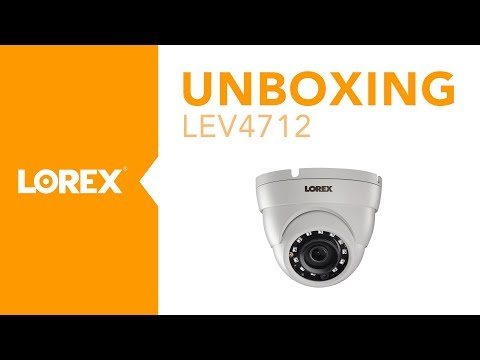 Unboxing the LEV4712 MPX Security Camera from Lorex