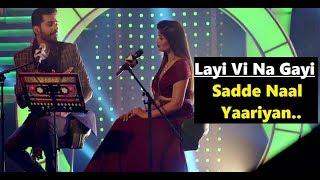 Layi Vi Na Gayi - Sadde Naal Yaariyan | Jashan Singh & Shipra Goyal |T-Series Mixtape Punjabi|Lyrics