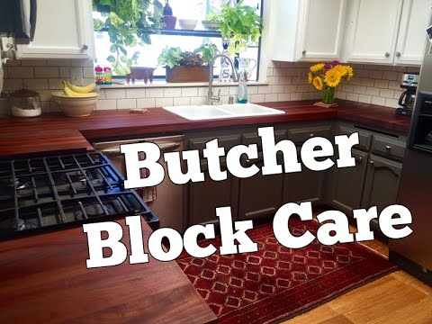 How to Take Care of Butcher Block Countertops | Butcher Block Care and Maintenance