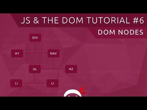 JavaScript DOM Tutorial #6 - Nodes