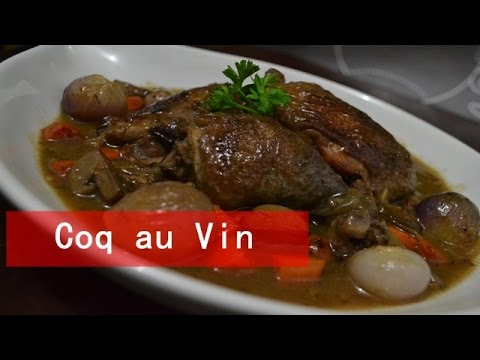 How to cook: Coq au Vin [ A casserole of chicken pieces cooked in Red Wine]