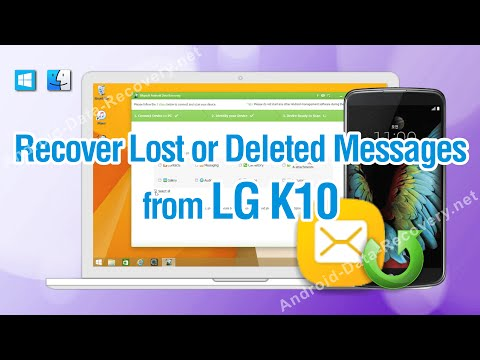 How to Recover Lost or Deleted Messages from LG K10 With Ease