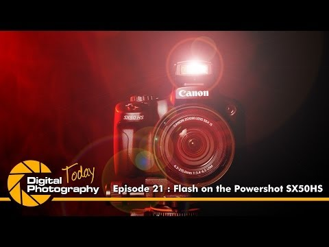 Episode 21 - Flash on the Canon Powershot SX50HS [Digital Photography Today]