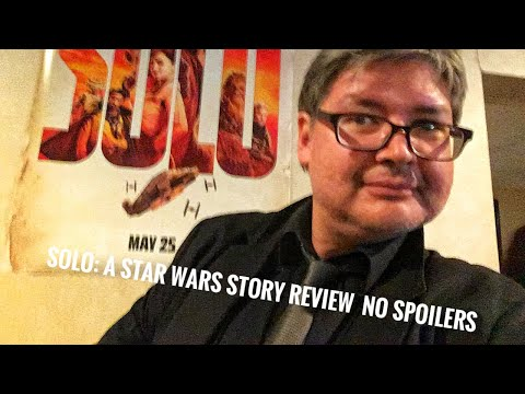 Solo: A Star Wars Story Review  No Spoilers