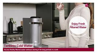 LG Filtered Water Dispensers - Tankless Cold Water