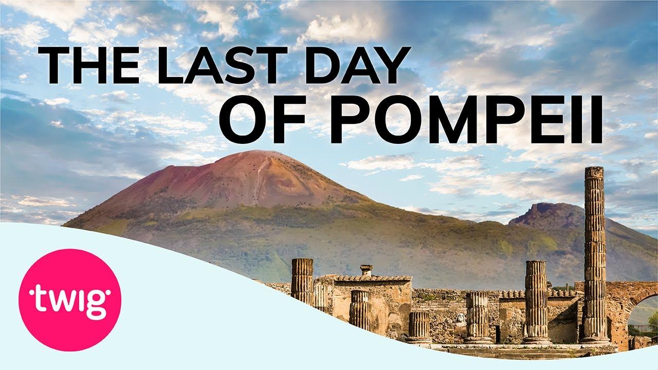 Geography Lesson: Pompeii Volcano Eruption | Twig