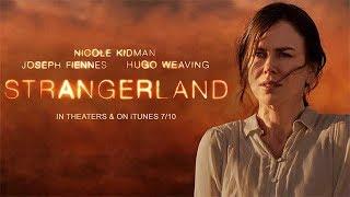 Strangerland - Ten Word Movie Review