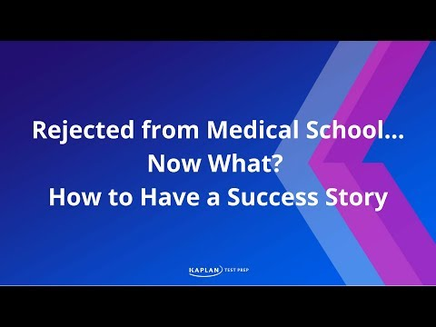 How To Turn Your Medical School Rejection into a Success Story