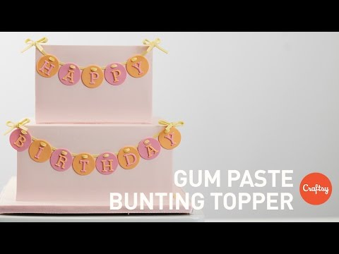 Make a Gum Paste Bunting Topper | Cake Decorating Tutorial with Liz Shim