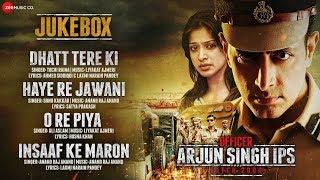 Officer Arjun Singh IPS Batch 2000 - Full Movie Audio Jukebox | Sayed & Satendra