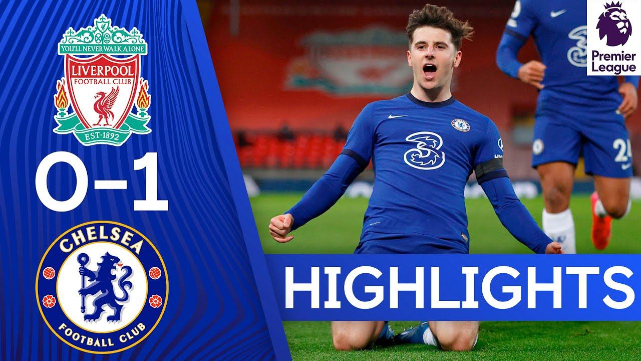 Liverpool 0-1 Chelsea   Mason Mount Strike Extends Unbeaten Run   Premier League Highlights