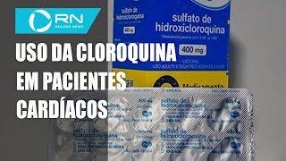 Saiba como a cloroquina age em pacientes cardíacos