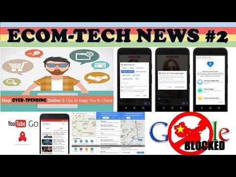 ETKTNEWS # 2 HOW TO BUY LESS, WHY GOOGLE IS BANNED IN CHINA, FACEBOOK'S AI SUICIDE DETECTING SYSTEM