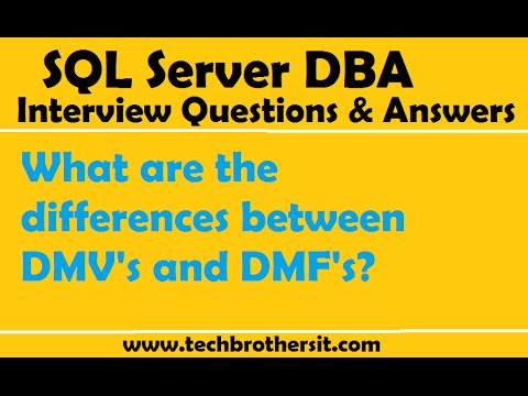 SQL Server DBA Interview Questions and Answers   What are the differences between DMV's and DMF's