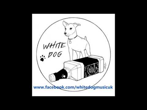 White Dog - Can't Get Clean