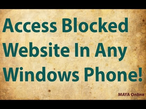 How to Open BLOCKED Website In Any Windows Phone !