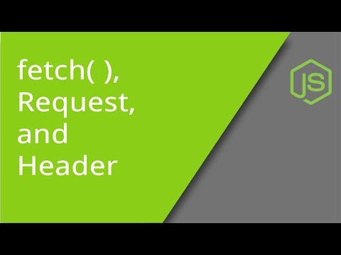 JavaScript Fetch with Request and Headers Objects
